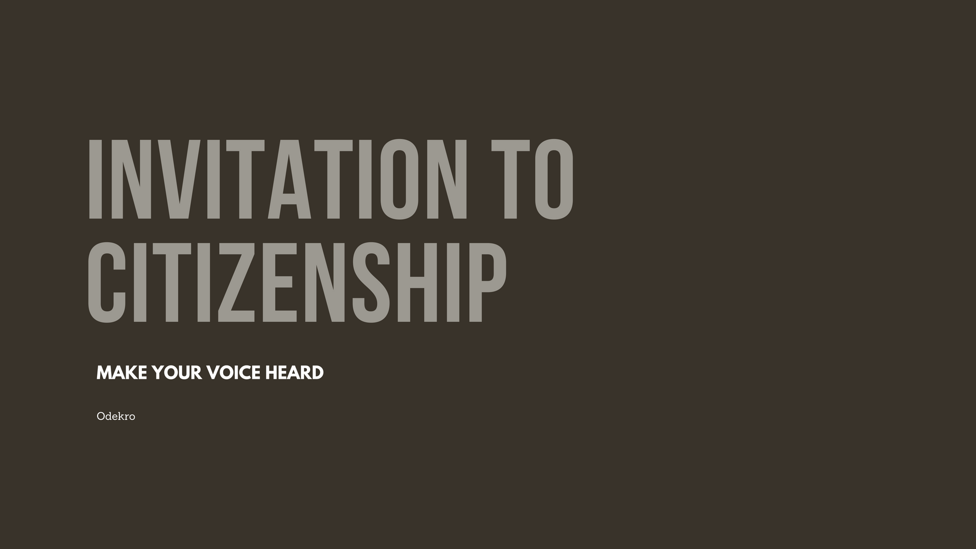 Invitation to Citizenship (Make Your Voice Heard)